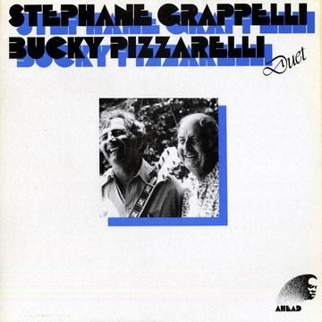 STÉPHANE GRAPPELLI - Stéphane Grappelli, Bucky Pizzarelli : Duet cover