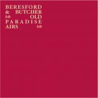 STEVE BERESFORD - Steve Beresford & John Butcher : Old Paradise Airs cover