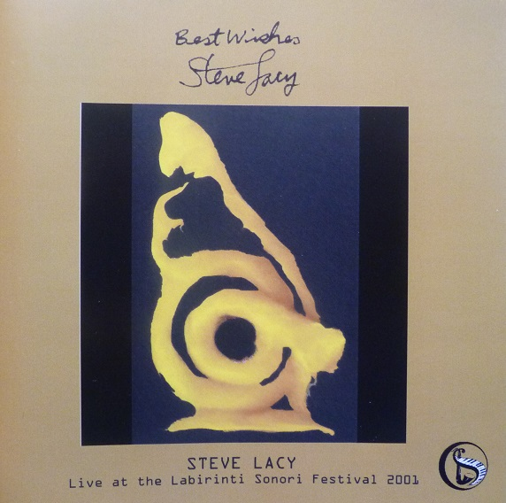 STEVE LACY - Best Wishes: Live At The Labirinti Sonori Festival 2001 cover
