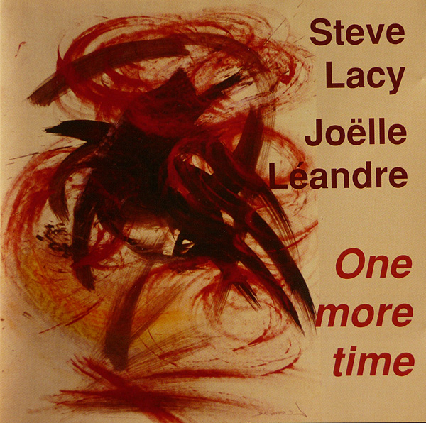STEVE LACY - One More Time (with Joëlle Léandre) cover