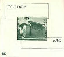 STEVE LACY - Solo: Live At Unity Temple cover