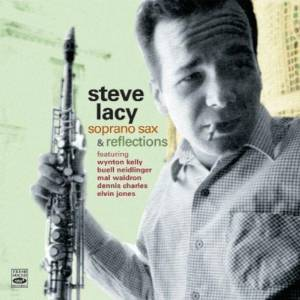 STEVE LACY - Soprano Sax & Reflections cover