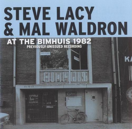 STEVE LACY - Steve Lacy & Mal Waldron : At The Bimhuis 1982 cover