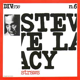 STEVE LACY - Straws cover