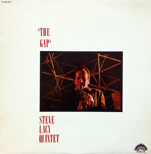 STEVE LACY - Steve Lacy Quintet : The Gap cover