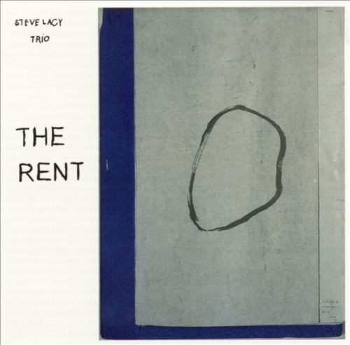 STEVE LACY - Steve Lacy Trio: The Rent cover