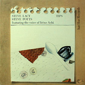 STEVE LACY - Tips (with Steve Potts) cover