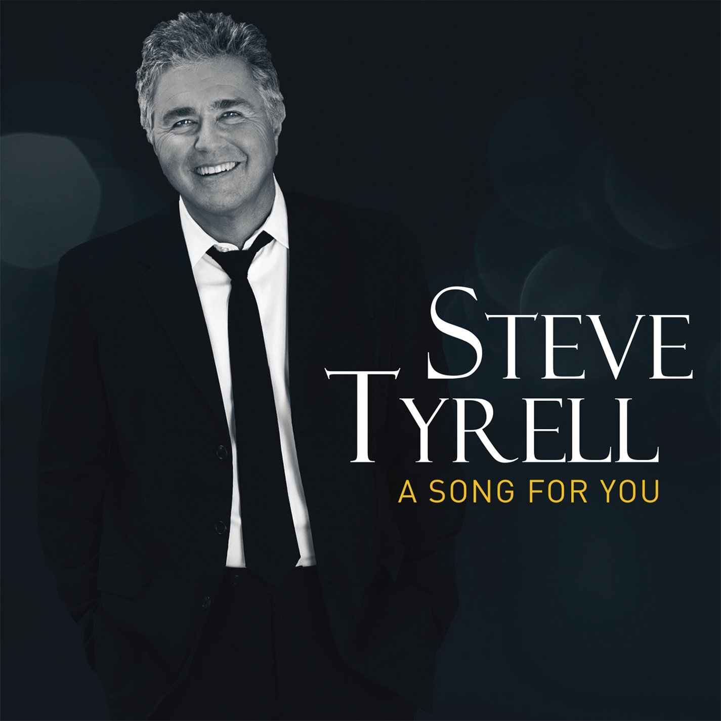STEVE TYRELL - A Song For You cover