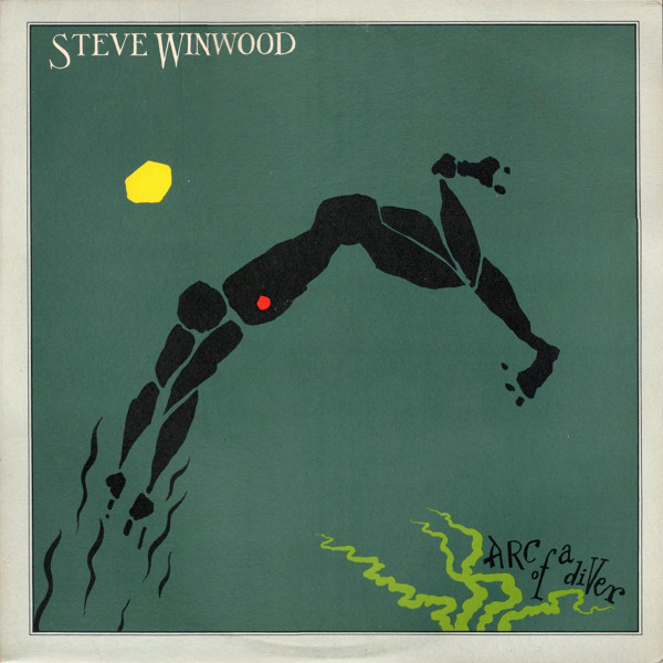 STEVE WINWOOD - Arc of a Diver cover