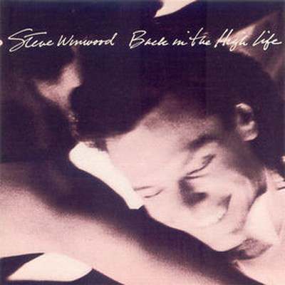 STEVE WINWOOD - Back in the High Life cover