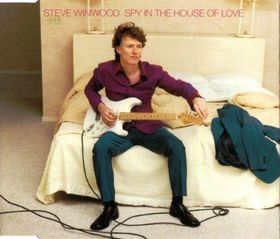 STEVE WINWOOD - Spy in the House of Love cover