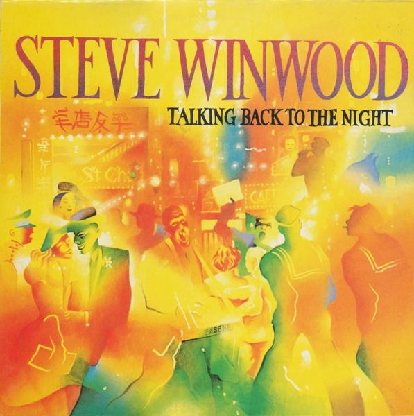 STEVE WINWOOD - Talking Back to the Night cover