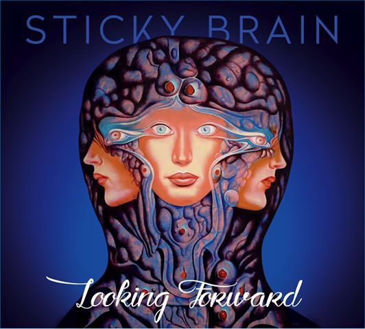STICKY BRAIN - Looking Forward cover