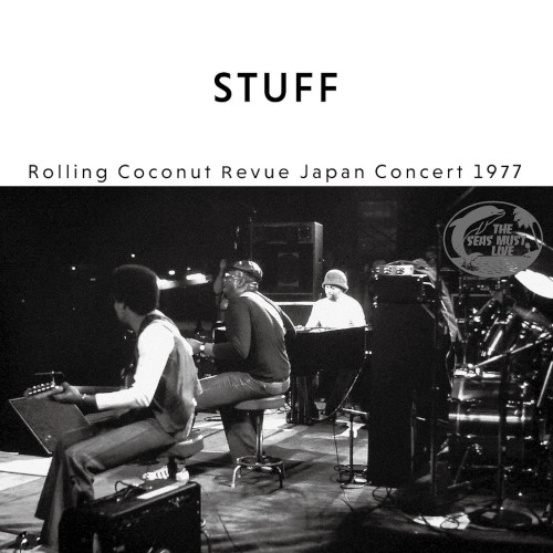 STUFF - Rolling Coconut Revue Japan Concert 1977 cover