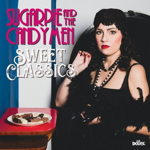 SUGARPIE & CANDYMEN - Sweet Classics cover