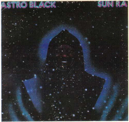 SUN RA - Astro Black cover
