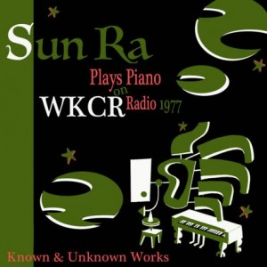 SUN RA - Solo Piano at WKCR 1977 cover