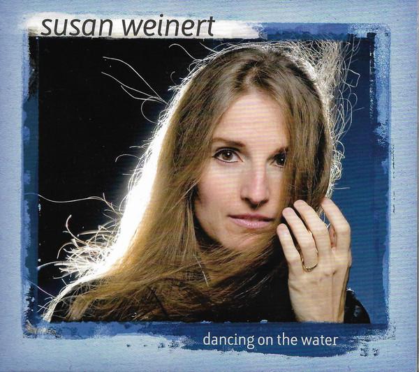 SUSAN WEINERT - Dancing On The Water cover