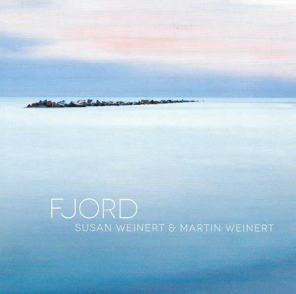 SUSAN WEINERT - Susan Weinert & Martin Weinert : Fjord cover