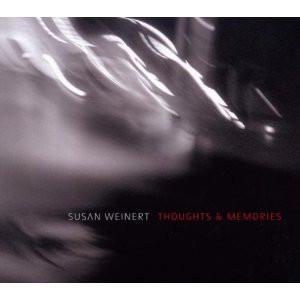 SUSAN WEINERT - Thoughts & Memories cover