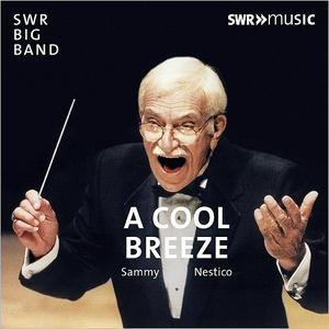 SWR BIG BAND - SWR Big Band & Sammy Nestico : A Cool Breeze cover