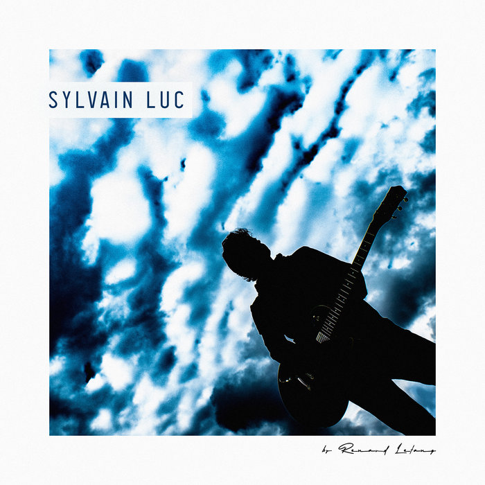 SYLVAIN LUC - By Renaud Letang cover