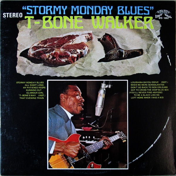 T-BONE WALKER - Stormy Monday Blues cover