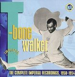 T-BONE WALKER - The Complete Imperial Recordings, 1950-1954 cover