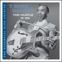 T-BONE WALKER - The Hustle Is On cover