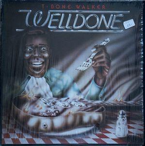 T-BONE WALKER - Welldone cover