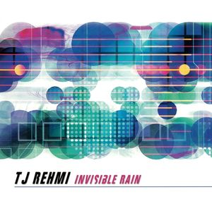 TJ REHMI - Invisible Rain cover