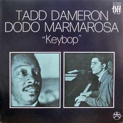 TADD DAMERON - Tadd Dameron, Dodo Marmarosa :