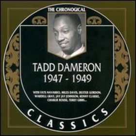 TADD DAMERON - The Chronological Classics: Tadd Dameron 1947-1949 cover