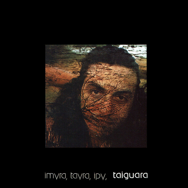 TAIGUARA - Imyra, Tayra, Ipy - Taiguara cover