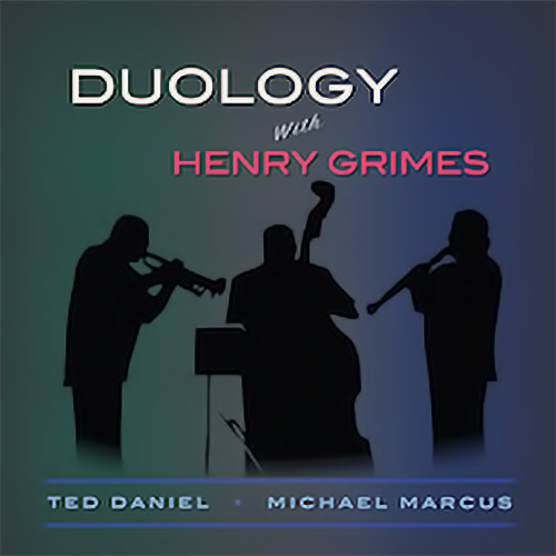TED DANIEL - Duology with Henry Grimes cover