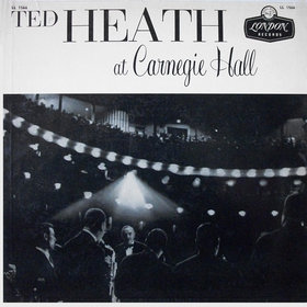 TED HEATH - At Carnegie Hall cover