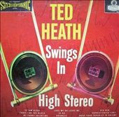 TED HEATH - Swings In High Stereo cover