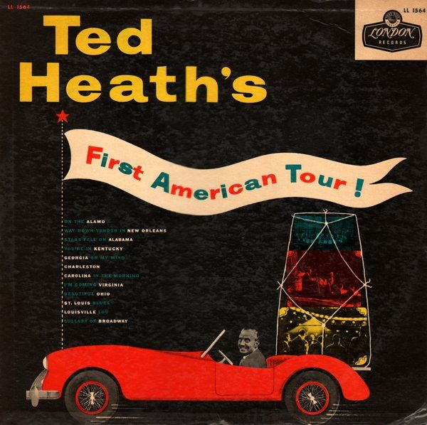 TED HEATH - Ted Heath's First American Tour cover