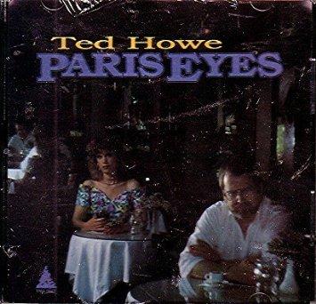TED HOWE - Paris Eyes cover
