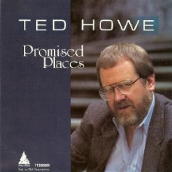 TED HOWE - Promised Places cover