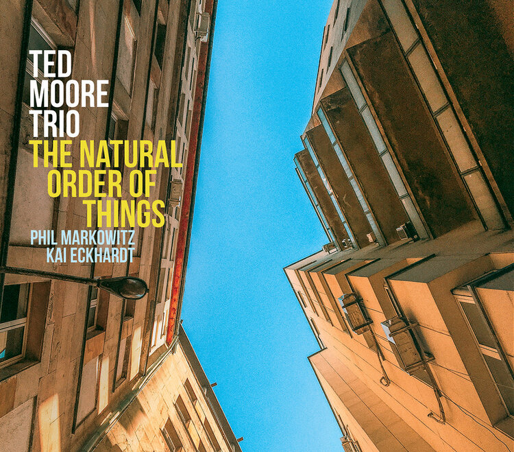 TED MOORE - The Natural Order of Things cover