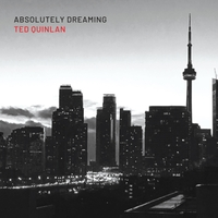 TED QUINLAN - Absolutely Dreaming cover
