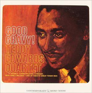 TEDDY EDWARDS - Good Gravy! cover