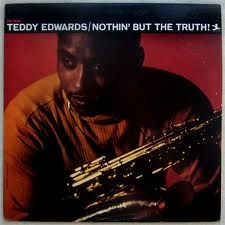 TEDDY EDWARDS - Nothin' but the Truth! cover