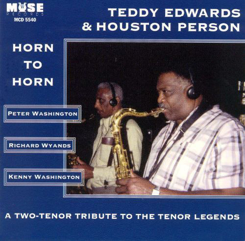 TEDDY EDWARDS - Teddy Edwards & Houston Person : Horn to Horn cover