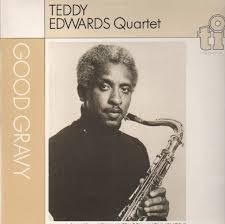 TEDDY EDWARDS - Teddy Edwards Quartet :  Good Gravy cover