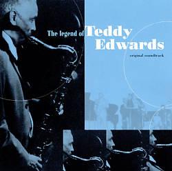 TEDDY EDWARDS - The Legend Of Teddy Edwards cover