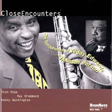 TEDDY EDWARDS - The Saxophone Of Teddy Edwards & Houston Person - Close Encounters cover
