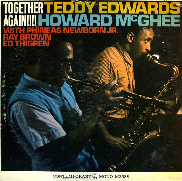 TEDDY EDWARDS - Teddy Edwards / Howard McGhee : Together Again! cover