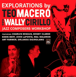 TEO MACERO - Explorations - Jazz Composers Workshop cover